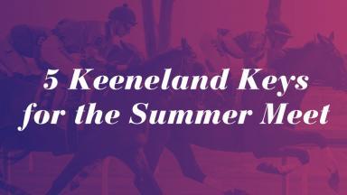 5 Keeneland Keys