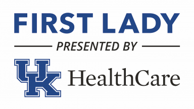First Lady presented by UK HealthCare