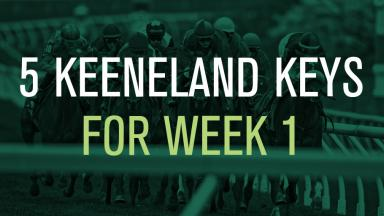 5 Keeneland Keys for Week 1